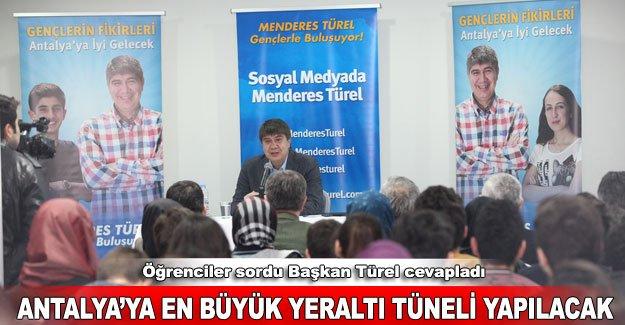 Antalya'ya en büyük yeraltı tüneli yapılacak