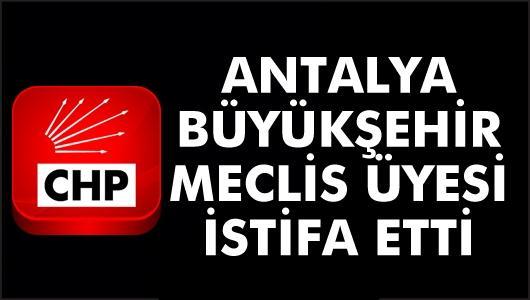 CHP Antalya'dan bir istifa daha