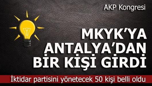 AKP MKYK'ye Antalya'dan o isim girdi