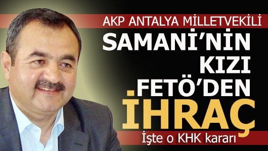 AKP'li vekilin kızına FETÖ şoku