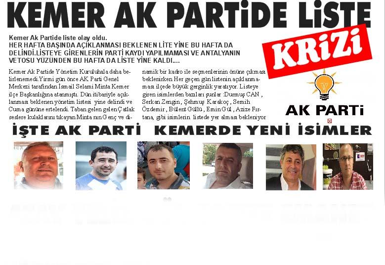 KEMER AK PARTiDE LiSTE KRİZİ