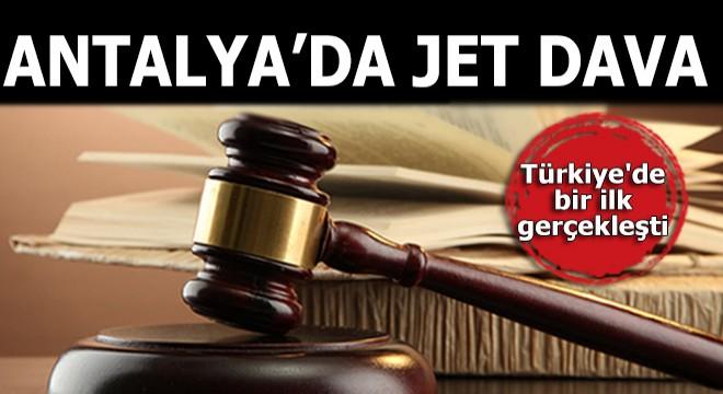 Antalya'da jet dava