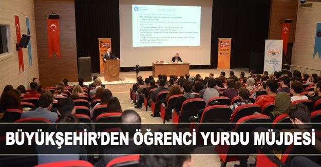Büyükşehir'den öğrenci yurdu müjdesi