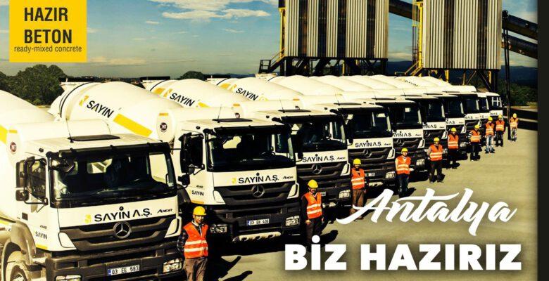 Sayın A.Ş., Hazır Beton sektöründe Antalya'da