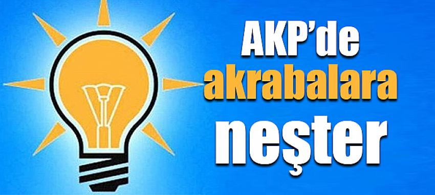AKP'de akrabalara neşter