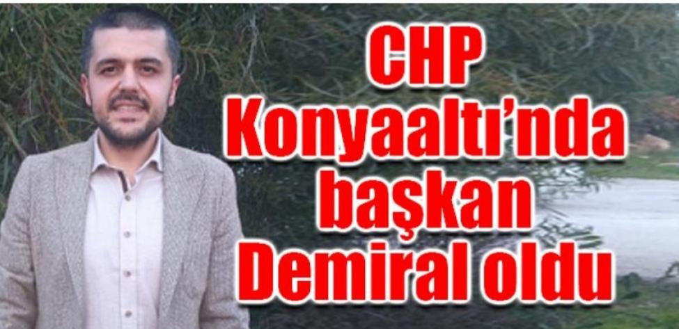 CHP Konyaaltı'nda başkan Demiral oldu