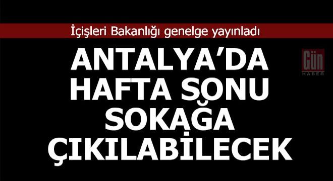 Antalya da sokağa çıkma yasağı yok