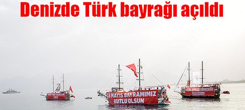 Denizde Türk bayrağı açıldı