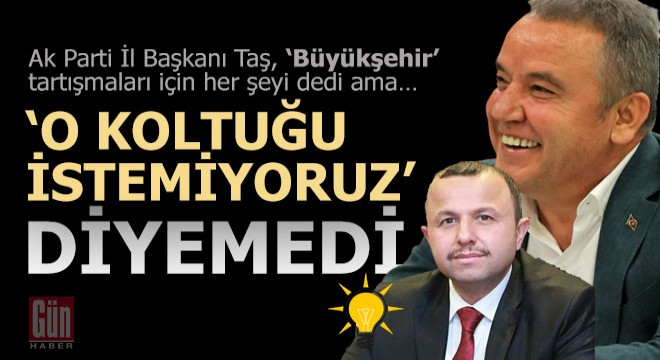 """TAŞ """"O KOLTUĞU İSTEMİYORUZ"""" DİYEMEDİ"""