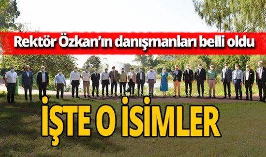 Rektör Özlenen Özkan'ın danışmanları belli oldu