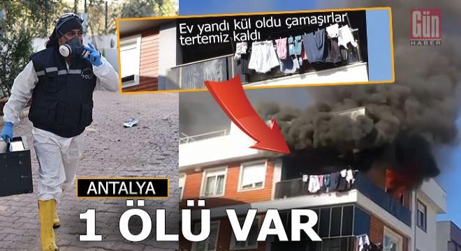 Antalya'daki ev yangınında genç kadın can verdi