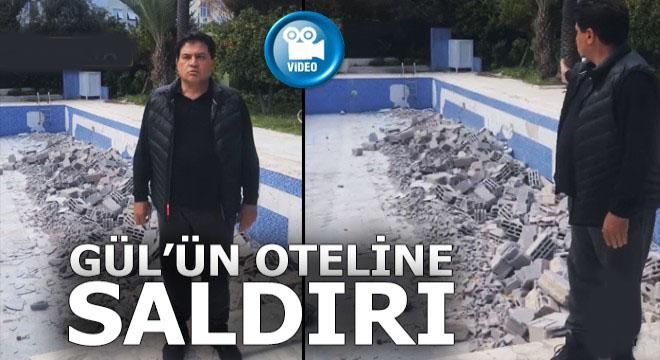Kemer eski Belediye Başkanı Mustafa Gül'ün oteline saldırı