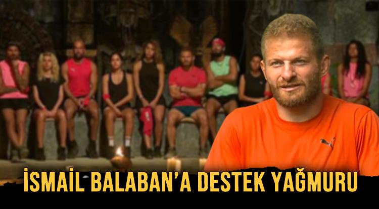 İSMAİL BALABAN'A DESTEK YAĞMURU