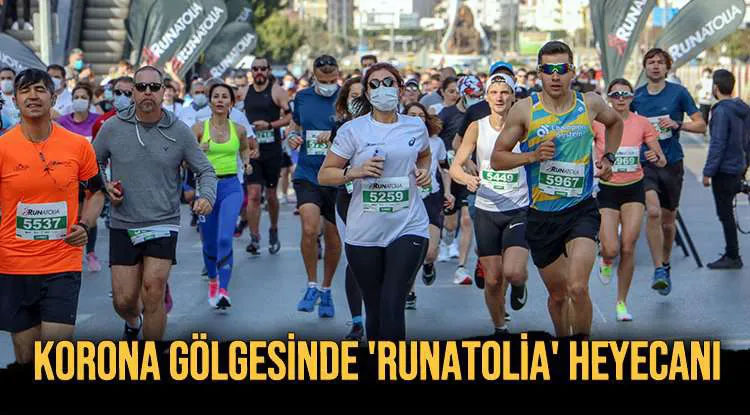 KORONA GÖLGESİNDE 'RUNATOLİA' HEYECANI