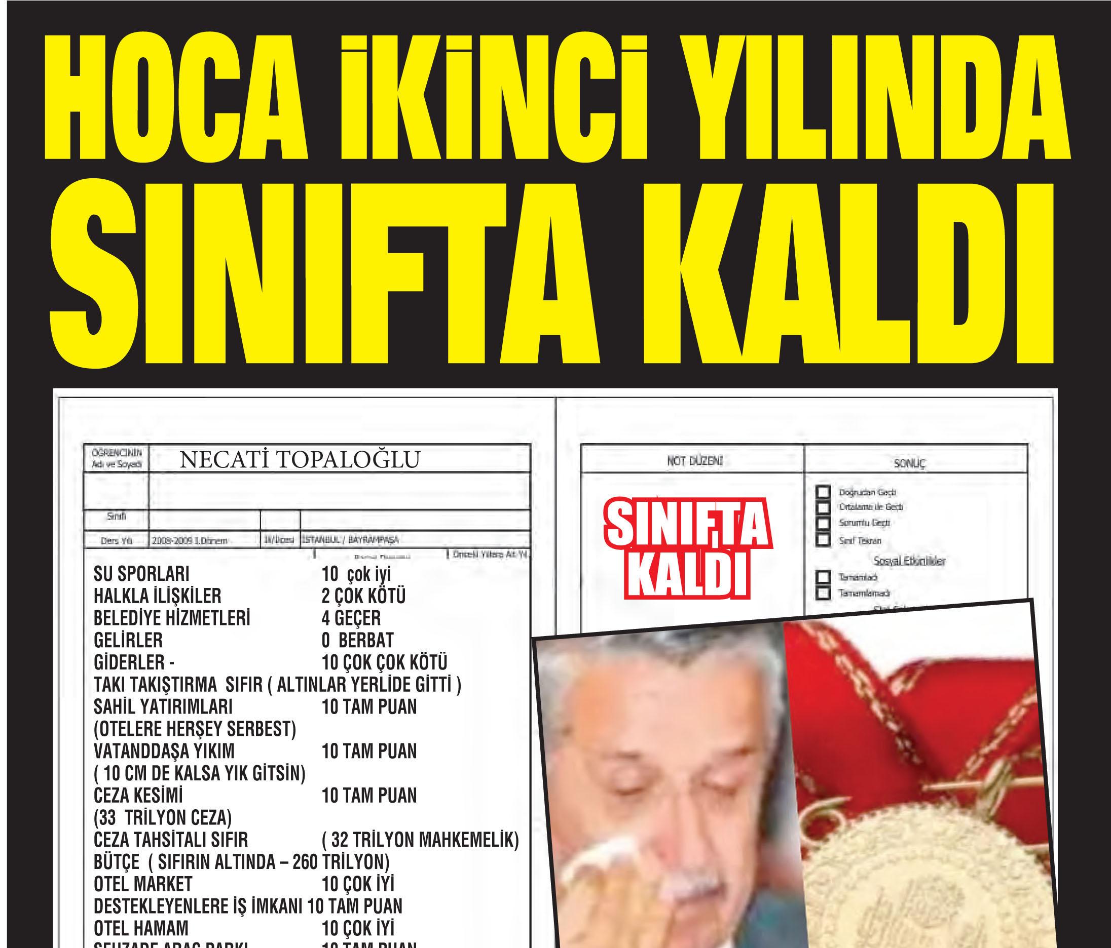 HOCA İKİNCİ YILINDA SINIFTA KALDI.