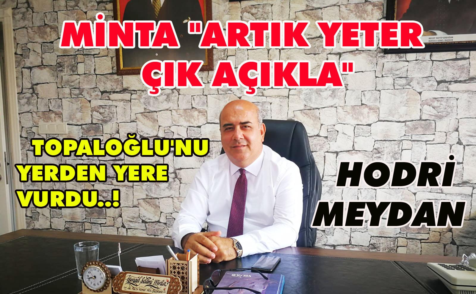 "MİNTA ""ARTIK YETER ÇIK AÇIKLA"""