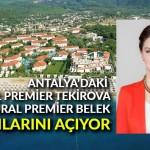 Güral Premier Tekirova ve Güral Premier Belek, kapılarını açıyor