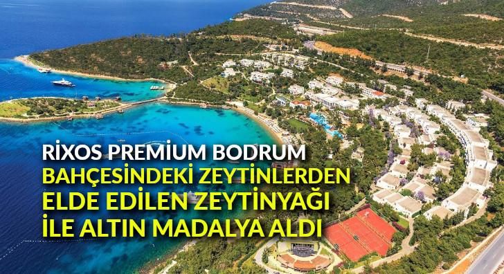Rixos Premium Bodrum, bahçesindeki zeytinlerden elde edilen zeytinyağı ile Altın Madalya aldı