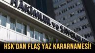 HSK DAN FLAŞ YAZ KARARNAMESİ