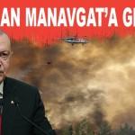 CUMHURBAŞKANI ERDOĞAN MANAVGAT'A GELİYOR