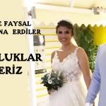 NEFİSE İLE FAYSAL MURATLARINA  ERDİLER