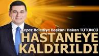 Kepez Belediye Başkanı Tütüncü hastaneye kaldırıldı