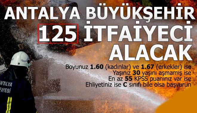 Antalya Büyükşehir 125 itfaiye eri alacak