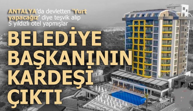 Antalya'da yurt yerine otel yapıp adını da 'Campus' koymuşlar