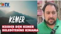 KESDER DEN KEMER BELEDİYESİNE KINAMA