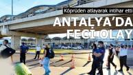 Antalya'da feci olay!